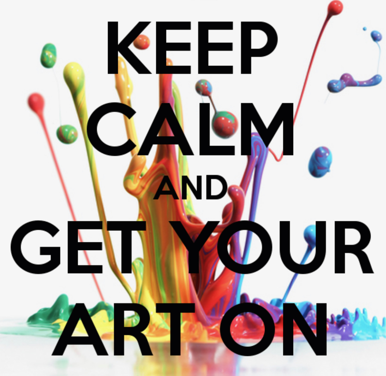 keep calm get your art on